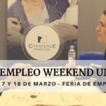 GRUPO CASAVERDE PARTICIPA EN EL IV EMPLEO WEEKEND 2017