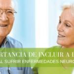 LA IMPORTANCIA DE INCLUIR A LA FAMILIA EN TERAPIA AL SUFRIR ENFERMEDADES NEURODEGENERATIVAS