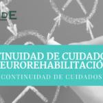 CONTINUIDAD DE CUIDADOS EN NEUROREHABILITACIÓN