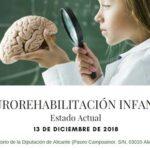 JORDADA FUNDACIÓN CASAVERDE. Neurorrehabilitación Infantil. Estado Actual